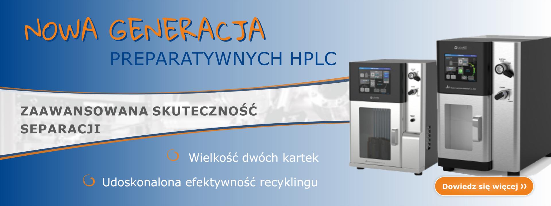 Preparatywna HPCL z recyklingiem